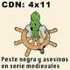 CdN 4x11 – Peste negra y asesinos en serie medievales