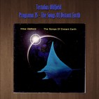 Tertulias Oldfield - Programa 25 - The Songs Of Distant Earth