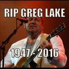 Ecos del progresivo 53 - Greg Lake (1947-2016)