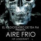 Aire Frío de H.P. Lovecraft en versión del Radioteatro de TEA FM