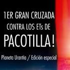 """La cruzada contra los """"ETs de Pacotilla"""""""