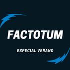 #10 Factotum / Especial: VERANO