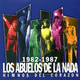 Los Abuelos De La Nada – 1982-1987 · Himnos Del Corazón