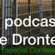 El podcast de Dronte 2x20: Es cierto [...] que le contaste a mi primera lo mío con tu prima, la Piesplanos