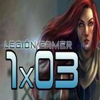 Legión Gamer España 1x03