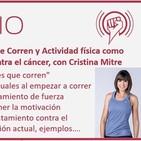 Episodio 148: Mujeres que Corren y Actividad física como parte del tratamiento contra el cáncer, con Cristina Mitre