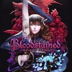 EBE #16 - Impresiones de BLOODSTAINED, más problemas para Telltale, los creadores de DAYS GONE preparan algo nuevo y más