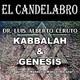KABBALAH & GÉNESIS con Luis Alberto Ceruto - El Candelabro 6T 12-06-20 - Prog 42