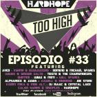 HardHope - Too High Episodio #33