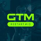 GTM Restart #13 [Dragon Quest XIS · Battlefield V · Sakaguchi · Switch · Aladdin]