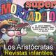 Los Aristócratas - 32 - Revistas infantiles y nostalgia a traición