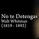 EXTRA: No te Detengas, de Walt Whitman