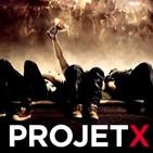 Episodio 4: Project X. Party hard, más allá de la cúpula del trueno.