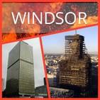Torre Windsor;? Un incendio cualquiera...O NO!!!