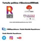 Tertulia-debate político #EleccionesRRR28A