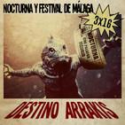 [DA] Destino Arrakis 3x16 Nocturna, Festival de cine de Málaga, el Saló. EXTRA: Los primeros videojuegos y más desvaríos