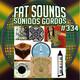 Big Selection Fat Sounds Sonidos Gordos Nº334 17set2020
