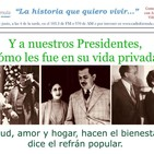 Salud, dinero y amor de los presidentes de México. 2a. parte.