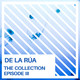 De la Rúa - The Collection (Episode III)