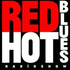 RED HOT BLUES: Blues Radio Show #1088 - 28 May 2020 - 12 New Blues Recodings