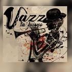 JazzTaBueno 13/2020 * Gratitude*