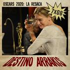 Destino Arrakis 7x08 La resaca de los Oscars 2020