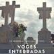 Voces Enterradas ( La Dalia Negra)