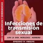 EP 14. Infecciones de transmisión sexual con la @dra_herrero