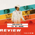 Ep 79 - Dolemite is my name