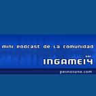 MINI PODCAST DE LA COMUNIDAD. Rifas, Ediciones y Opiniones