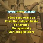 """Training GRATUITO """"Cómo convertirte en Consultor Independiente de Revenue Management y Marketing Hotelero"""""""