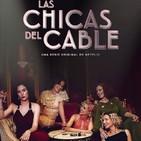 Las Chicas del Cable T 2-4: La Culpa #Drama #Amistad #peliculas #podcast #audesc