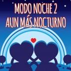 RM34 - Especial San Valentin en modo noche 2 : Aún mas nocturno