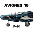 Aviones 10 #70 P-61 Black Widow - Guerra Mundial Caza Nocturno