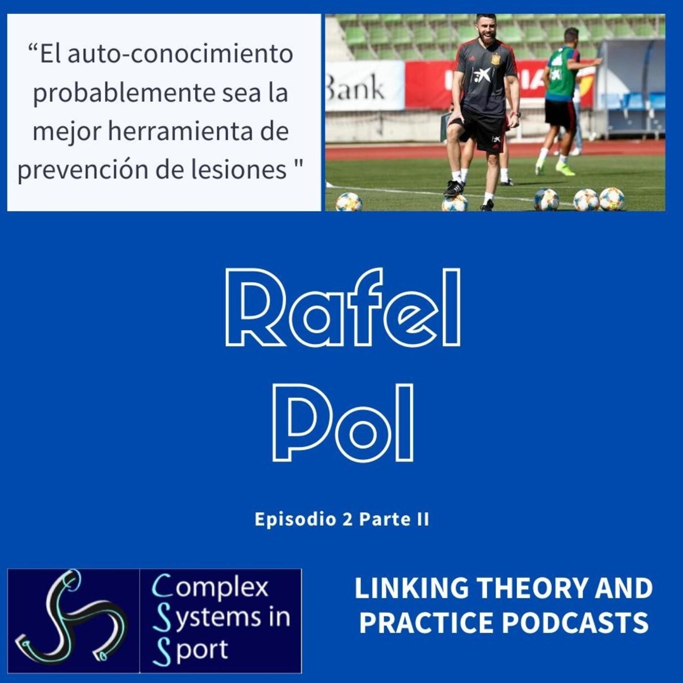 """Rafel Pol: """"El auto-conocimiento probablemente sea la mejor herramienta de prevención de lesiones"""""""