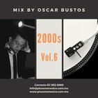 2000s Vol.6 Mix by Oscar Bustos