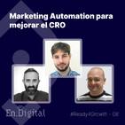 #Ready4Growth 8 - Marketing Automation para mejorar el CRO en tu eCommerce