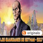 Los Guardianes de Gotham 5x17 - LEX LUTHOR (Psicoanálisis)