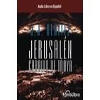 Jerusalén Caballo de Troya 1 de J.J. Benítez