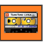 TERRITORIO COVER EP. 1x26 ' JOAQUIN SABINA'