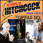 El Perfil de Hitchcock 3x13: Aliados, El extraño, Entrevista a Emilio Sanchis y Alguien voló sobre el nido del cuco.