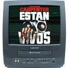 Ep.04 Mis Terrores Favoritos, 'Están Vivos (John Carpenter)' con Dani Moreno (CHAPARRA ENTERTAINMENT)