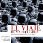Telegrama: El viaje de Marcel Grob (Sin destripes)