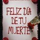 Feliz Día de tu Muerte (2017) #Terror #Intriga #Thriller #peliculas #audesc #podcast