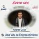 Uma Vida de Empreendimento - Andres Cock
