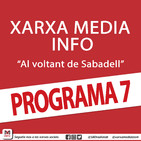 Xarxa Media Info 'Al voltant de Sabadell' (Programa 7, sencer)