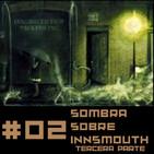 Sombra Sobre Innsmouth 3