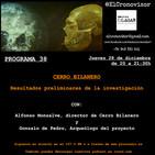El Cronovisor. Programa 38. Cerro Bilanero. Resultados preliminares de la investigación.