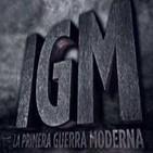 IGM: La Primera Guerra Moderna (2014) -serie completa-