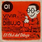 01 #ECDD · Vivir del dibujo - El Club del Dibujo